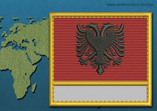 This Flag of Albania Customizable Text  with a Gold border design was digitized and embroidered by www.embroidery.design.