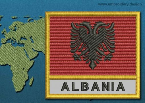 This Flag of Albania Text with a Gold border design was digitized and embroidered by www.embroidery.design.