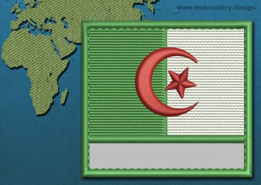 This Flag of Algeria Customizable Text  with a Colour Coded border design was digitized and embroidered by www.embroidery.design.