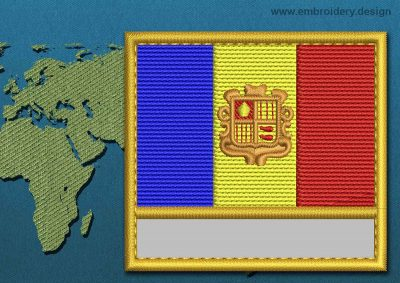 This Flag of Andorra Customizable Text  with a Gold border design was digitized and embroidered by www.embroidery.design.