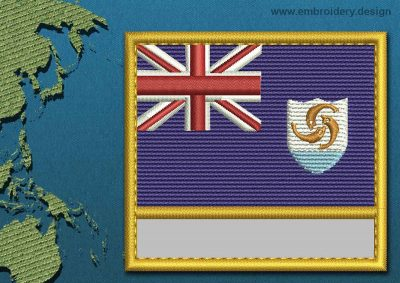 This Flag of Anguilla Customizable Text  with a Gold border design was digitized and embroidered by www.embroidery.design.