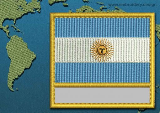 This Flag of Argentina Customizable Text  with a Gold border design was digitized and embroidered by www.embroidery.design.