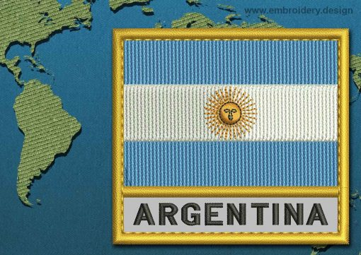 This Flag of Argentina Text with a Gold border design was digitized and embroidered by www.embroidery.design.