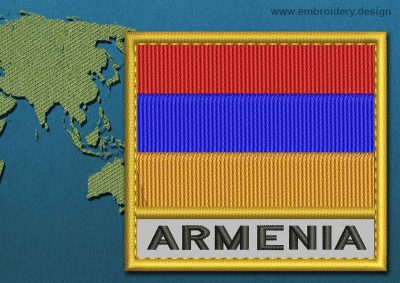 This Flag of Armenia Text with a Gold border design was digitized and embroidered by www.embroidery.design.
