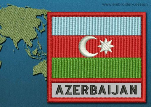 This Flag of Azerbaijan Text with a Colour Coded border design was digitized and embroidered by www.embroidery.design.