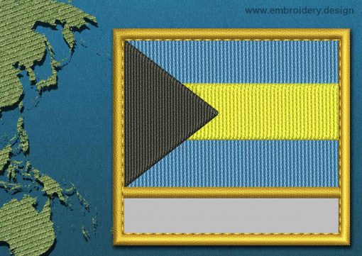 This Flag of Bahamas Customizable Text  with a Gold border design was digitized and embroidered by www.embroidery.design.