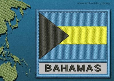 This Flag of Bahamas Text with a Colour Coded border design was digitized and embroidered by www.embroidery.design.