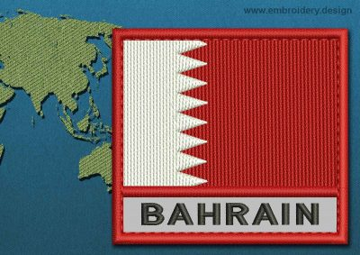 This Flag of Bahrain Text with a Colour Coded border design was digitized and embroidered by www.embroidery.design.