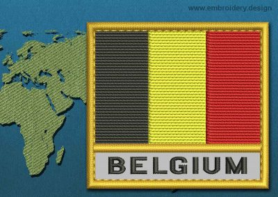 This Flag of Belgium Text with a Gold border design was digitized and embroidered by www.embroidery.design.