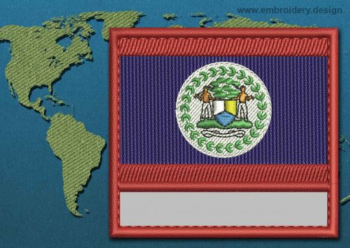 This Flag of Belize Customizable Text  with a Colour Coded border design was digitized and embroidered by www.embroidery.design.