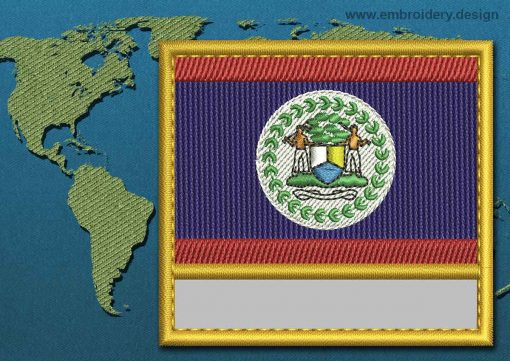 This Flag of Belize Customizable Text  with a Gold border design was digitized and embroidered by www.embroidery.design.