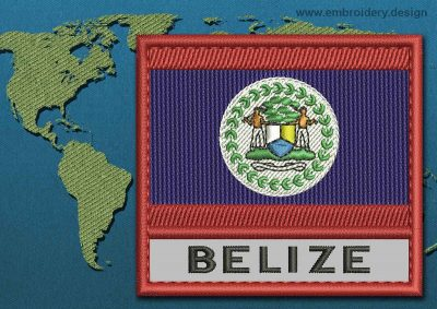 This Flag of Belize Text with a Colour Coded border design was digitized and embroidered by www.embroidery.design.