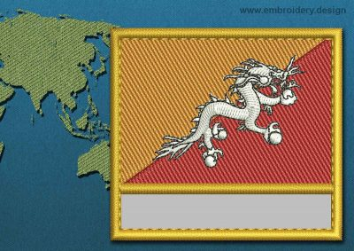 This Flag of Bhutan Customizable Text  with a Gold border design was digitized and embroidered by www.embroidery.design.