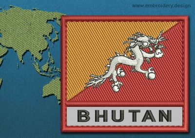 This Flag of Bhutan Text with a Colour Coded border design was digitized and embroidered by www.embroidery.design.