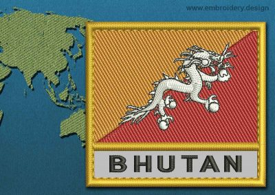 This Flag of Bhutan Text with a Gold border design was digitized and embroidered by www.embroidery.design.