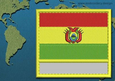 This Flag of Bolivia Customizable Text  with a Colour Coded border design was digitized and embroidered by www.embroidery.design.