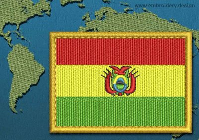 This Flag of Bolivia Rectangle with a Gold border design was digitized and embroidered by www.embroidery.design.