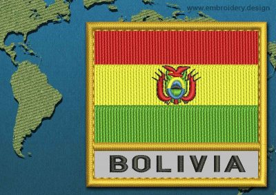 This Flag of Bolivia Text with a Gold border design was digitized and embroidered by www.embroidery.design.