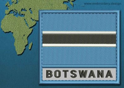 This Flag of Botswana Text with a Colour Coded border design was digitized and embroidered by www.embroidery.design.