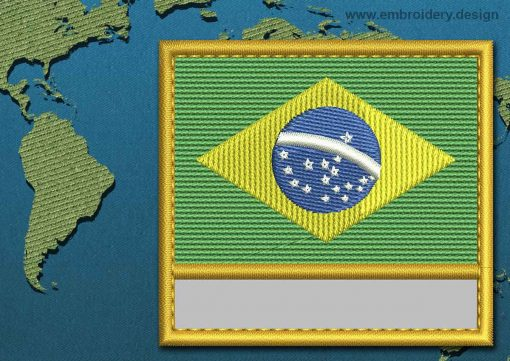 This Flag of Brazil Customizable Text  with a Gold border design was digitized and embroidered by www.embroidery.design.