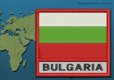 This Flag of Bulgaria Text with a Colour Coded border design was digitized and embroidered by www.embroidery.design.
