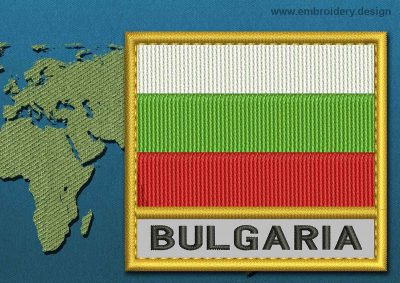 This Flag of Bulgaria Text with a Gold border design was digitized and embroidered by www.embroidery.design.