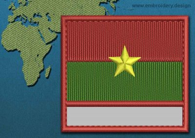 This Flag of Burkina Faso Customizable Text  with a Colour Coded border design was digitized and embroidered by www.embroidery.design.