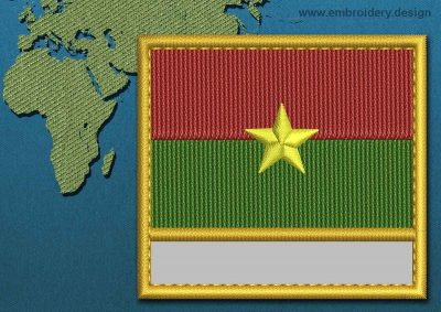 This Flag of Burkina Faso Customizable Text  with a Gold border design was digitized and embroidered by www.embroidery.design.