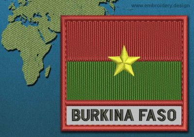 This Flag of Burkina Faso Text with a Colour Coded border design was digitized and embroidered by www.embroidery.design.