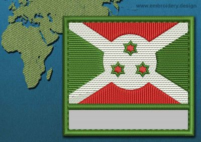 This Flag of Burundi Customizable Text  with a Colour Coded border design was digitized and embroidered by www.embroidery.design.