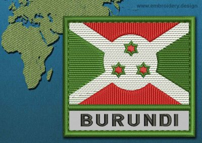 This Flag of Burundi Text with a Colour Coded border design was digitized and embroidered by www.embroidery.design.