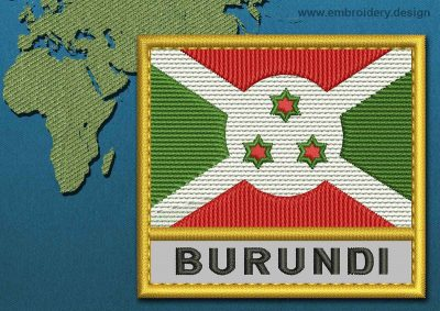 This Flag of Burundi Text with a Gold border design was digitized and embroidered by www.embroidery.design.