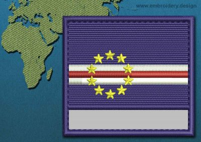 This Flag of Cape Verde Customizable Text  with a Colour Coded border design was digitized and embroidered by www.embroidery.design.