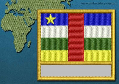 This Flag of Central African Republic Customizable Text  with a Gold border design was digitized and embroidered by www.embroidery.design.