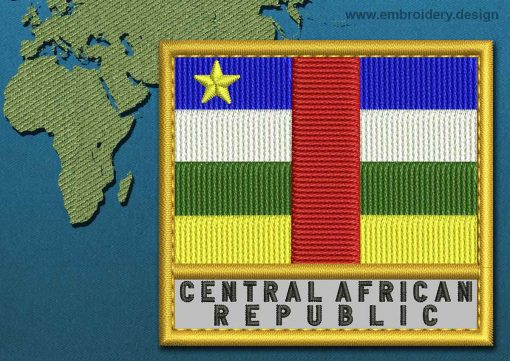 This Flag of Central African Republic Text with a Gold border design was digitized and embroidered by www.embroidery.design.