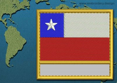 This Flag of Chile Customizable Text  with a Gold border design was digitized and embroidered by www.embroidery.design.