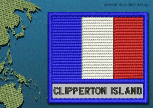 This Flag of Clipperton Island Text with a Colour Coded border design was digitized and embroidered by www.embroidery.design.