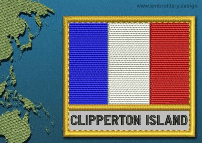 This Flag of Clipperton Island Text with a Gold border design was digitized and embroidered by www.embroidery.design.
