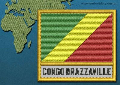 This Flag of Congo Brazzaville Text with a Gold border design was digitized and embroidered by www.embroidery.design.