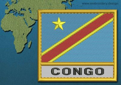 This Flag of Congo Democratic Republic Text with a Gold border design was digitized and embroidered by www.embroidery.design.