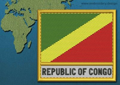 This Flag of Congo Republic Text with a Gold border design was digitized and embroidered by www.embroidery.design.