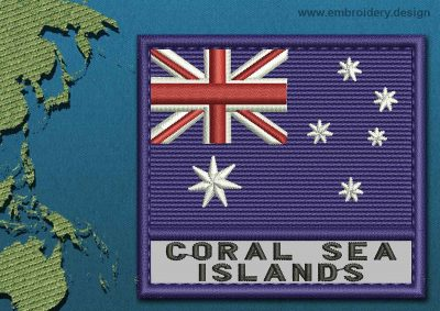 This Flag of Coral Sea Islands Text with a Colour Coded border design was digitized and embroidered by www.embroidery.design.