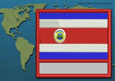 This Flag of Costa Rica Customizable Text  with a Colour Coded border design was digitized and embroidered by www.embroidery.design.