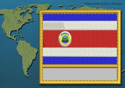 This Flag of Costa Rica Customizable Text  with a Gold border design was digitized and embroidered by www.embroidery.design.