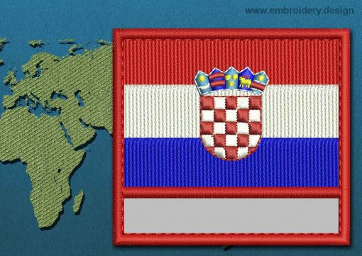This Flag of Croatia Customizable Text  with a Colour Coded border design was digitized and embroidered by www.embroidery.design.
