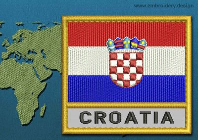 This Flag of Croatia Text with a Gold border design was digitized and embroidered by www.embroidery.design.