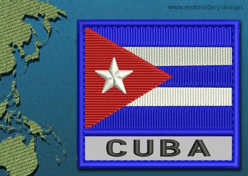 This Flag of Cuba Text with a Colour Coded border design was digitized and embroidered by www.embroidery.design.
