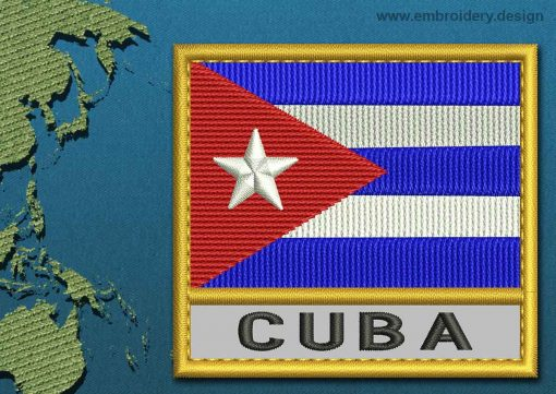 This Flag of Cuba Text with a Gold border design was digitized and embroidered by www.embroidery.design.