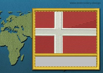 This Flag of Denmark Customizable Text  with a Gold border design was digitized and embroidered by www.embroidery.design.