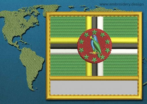This Flag of Dominica Customizable Text  with a Gold border design was digitized and embroidered by www.embroidery.design.